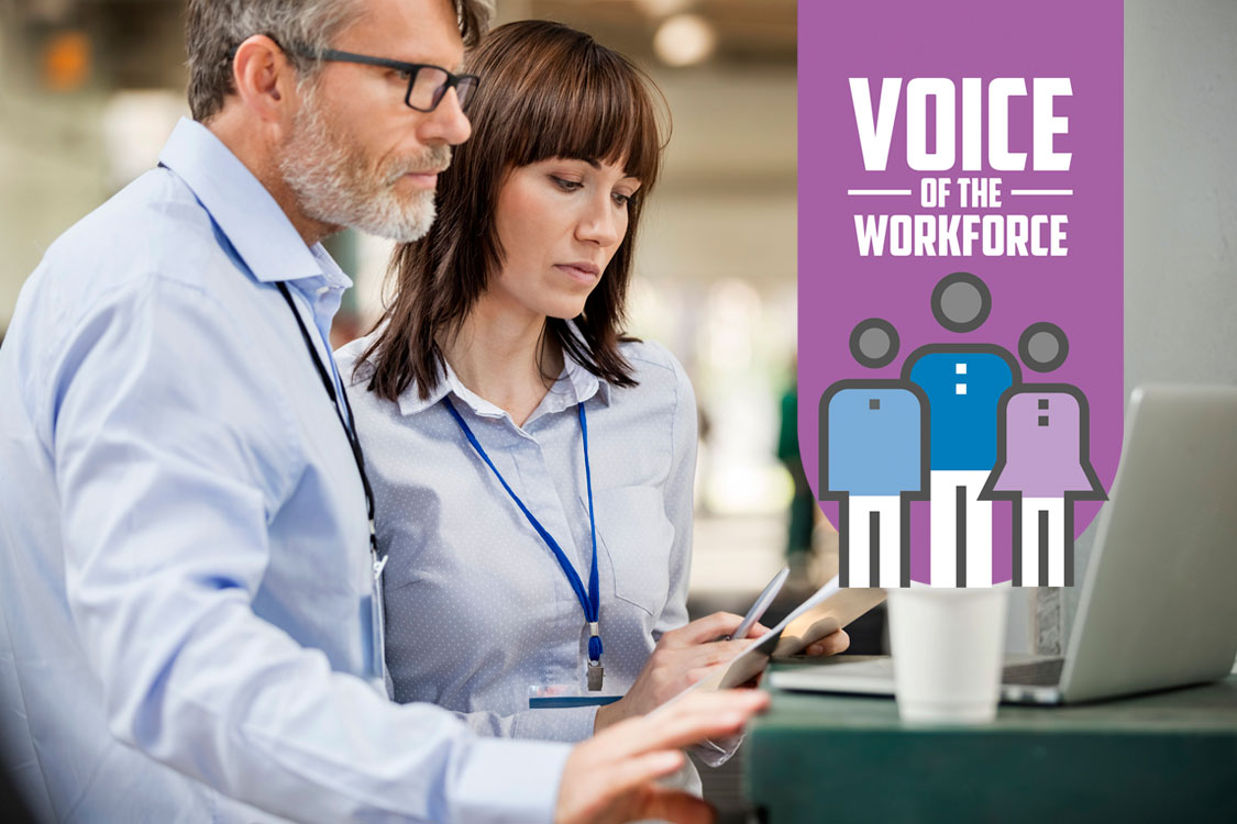 Be the voice of the workforce